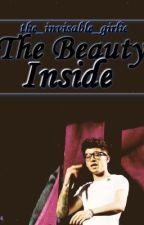 The Beauty Behind (Zayn Malik AU): ON HOLD by G00DBYE