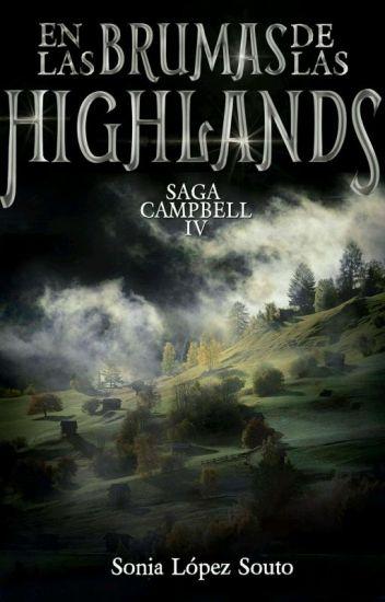Saga Campbell 4: En Las Brumas De Las Highlands