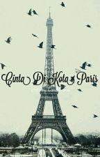 Cinta Di Kota Paris by NisrinaNisrina7