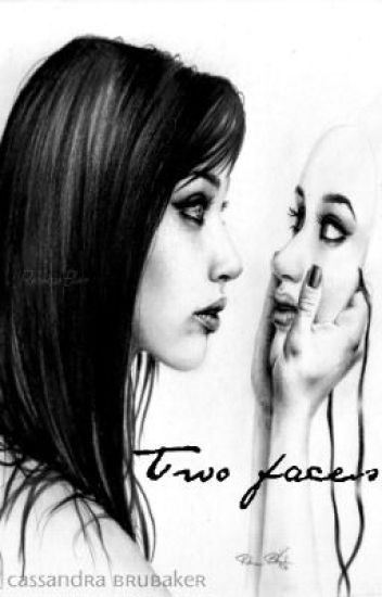 Two Faces, by Cassandra Brubaker