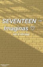 SEVENTEEN → Imaginas by ohmypj