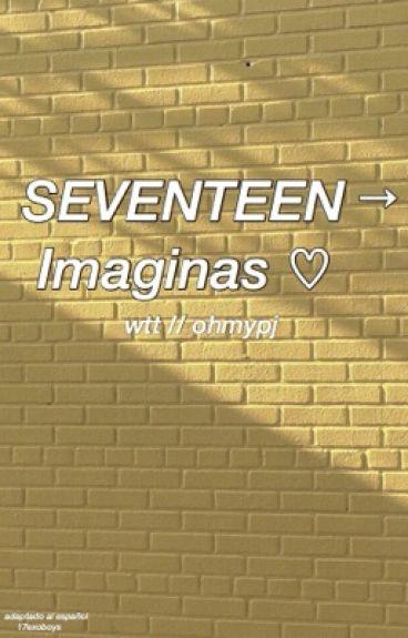 Seventeen → Imaginas