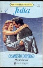 Casamento em Perigo  -  Miranda Lee by Janna270
