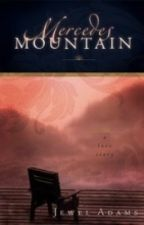 Mercedes' Mountain by jewela