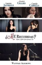 """¿Me Recuerdas?."" -(Camila Cabello, Lauren Jauregui Y Tu.) by Alegmuwu"
