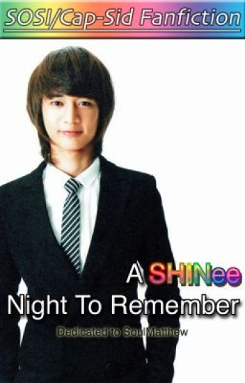 A SHINee Night To Remember (SHINee Fanfiction)