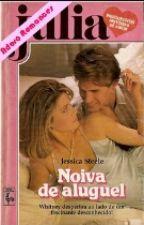 NOIVA DE ALUGUEL  Jessica Steele by Janna270