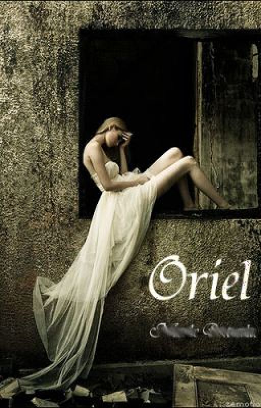Oriel~Book One by heart0fg0ld