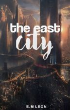The East City by RedasNight