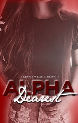 Alpha Dearest (Formerly Sir Highness)