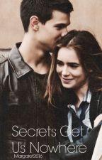 Secrets Get Us Nowhere by Margaret2016