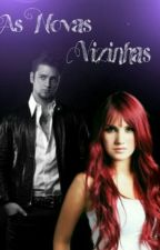 As Novas Vizinhas (Vondy) by raissa500