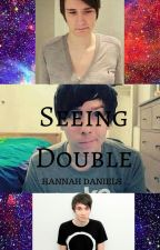 I'm seeing Double by FandomAddict19