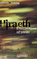 Hiraeth: A Collection of Poems by freely_sinking