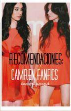 Recomendaciones: Camren Fanfics by AccentJauregui