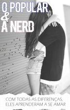 O Popular e a Nerd by luazinhaxx
