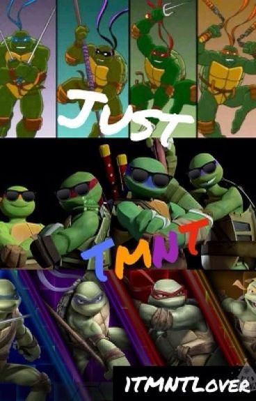 Just TMNT