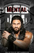 Mental// Roman Reigns by certifiedG