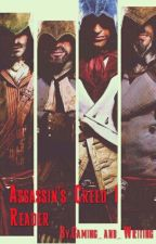 Assassin's Creed | Reader by Writing_Geeks