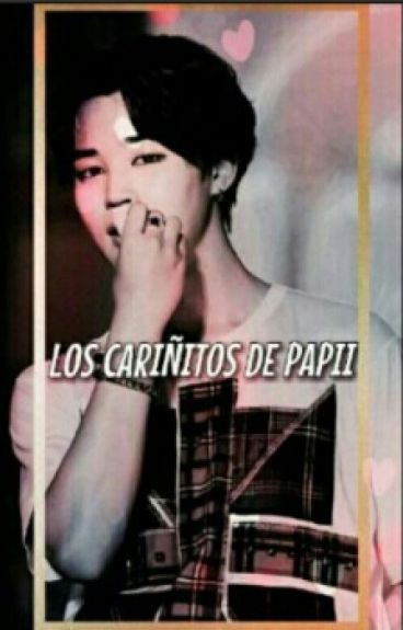 Los Cariñitos de Papii ➸ Park Jimin  [HOT]