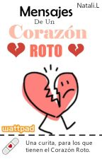 Mensajes De Un Corazón Roto by nn_books