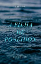 A Filha De Poseidon(Nico Do Angelo Fanfiction) by LeehdoHazza
