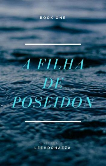 A Filha De Poseidon(Nico Do Angelo Fanfiction)