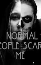 Normal People Scare Me (Tate Langdon Y Tú) by IraisMouque