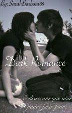 Dark Romance by SarahHascklin