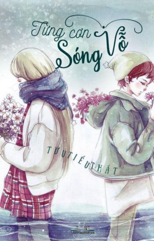 Từng cơn sóng vỗ - Tửu Tiểu Thất by tjeusen