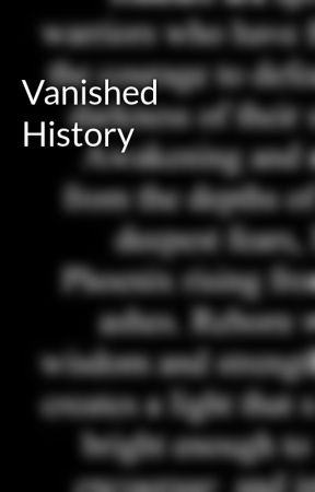 Vanished History by MirrorLiving