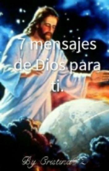 7 Mensajes De Dios Para Ti Cristinavz Wattpad