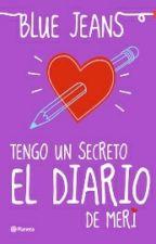 Tengo Un Secreto El Diario De Meri by Milagros_H_G_16