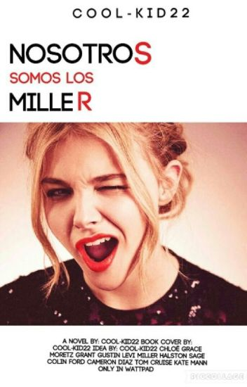 Nosotros somos los Miller