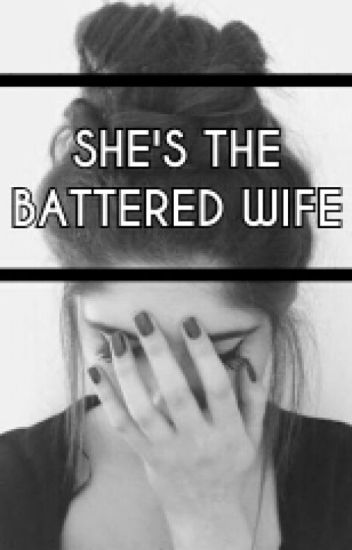 She's the Battered Wife