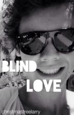 blind love > larry stylinson by medicinehaz
