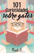 101 Curiosidades sobre gatos by Kaitson