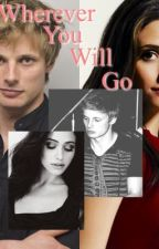 Wherever You Will Go(BradleyJamesFanfic) by fortheloveofscipio
