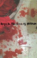 Days In The Lives of BOTRUN. by BOTRUN