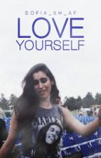 Love Yourself by sofia_5h_af