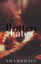 Rotten Fates/ an Eric love story/ divergent by RavensBlade