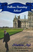 Bellicus Boarding School by Murderous_Skull