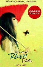 The Last Of Rainy Days by xiandita1004