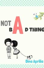 Not A Bad Thing by nightskyswift