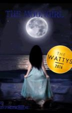 The moongirl (The Wattys 2016) by historier_4u