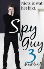 Spy Guy 3 TIJDELIJK GESTOPT by MrsBlond