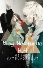 ✖Blog Nocturno H.H✖ [Hijack] by YatsuMorblut