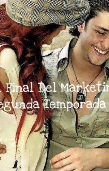 El Final Del Marketing: Segunda Temporada