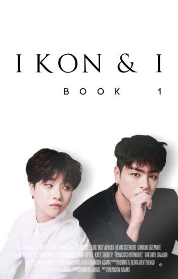 iKON & I : Book 1 💕