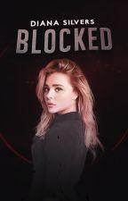 Blocked by DianaSilvers